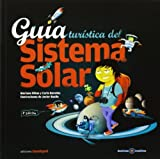 img - for Guia turistica del sistema solar/ Solar system tourist guide (Destinos Insolitos) (Spanish Edition) by Mariano Ribas (2008-10-30) book / textbook / text book