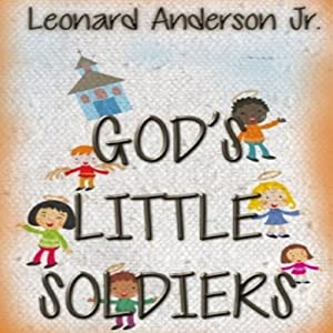 God's Little Soldiers Audiobook