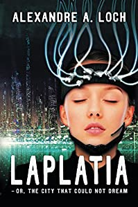 Laplatia by Alexandre Loch ebook deal