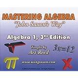 Mastering Algebra John Saxon's Way: Algebra 1, 3rd Edition DVD Set