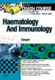 Haematology and Immunology, Gargani, Yousef and Kitchen, Gareth, 0723436258