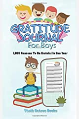 Gratitude Journal For Boys: 1,095 Reasons To Be Grateful In One Year Paperback