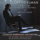Eidelman: Symphony For Orchestra And Two Pianos And Night In TheGallery