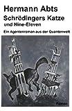 Schroedingers Katze und Nine - Eleven, Hermann Abts, 1495463044
