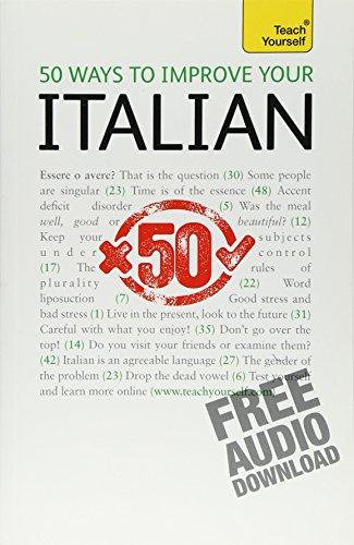 50 Ways to Improve Your Italian (Teacher Yourself)