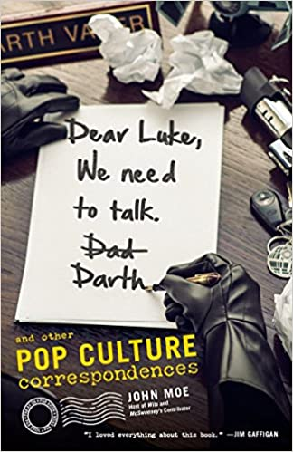 Dear Luke We Need To Talk Darth And Other Pop Culture Correspondences Moe John 9780385349109 Amazon Com Books Twist.moe is a free anime streaming site. dear luke we need to talk darth and