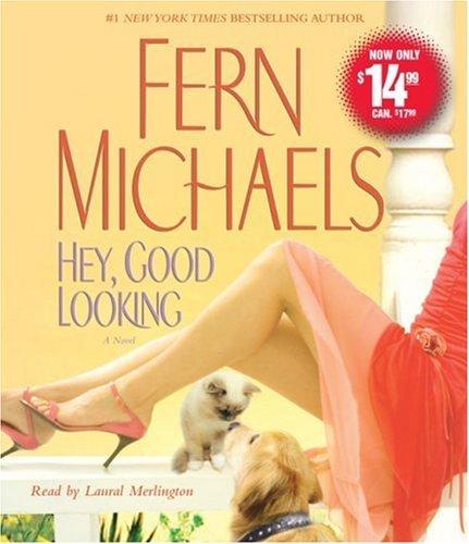 Hey, Good Looking: A Novel by Fern Michaels (2008-09-16)