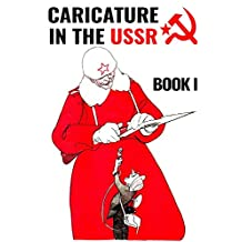 Caricature In The USSR: Book I