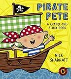 Pirate Pete (Walker Surprise)