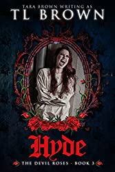 Hyde (Devil's Roses book 3) (The Devil's Roses) (English Edition)