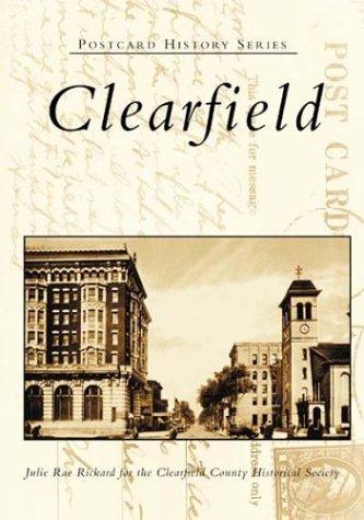 Clearfield (Postcard History: Pennsylvania)