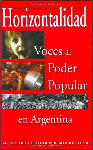 Descargar ebook pdfs Horizontalidad: Voces de Poder Popular En Argentina PDF 9872194300