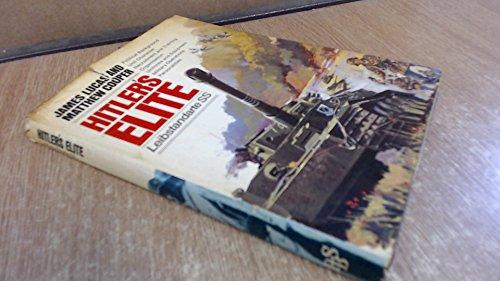 Hitler's Elite: Leibstandarte S.S. (Illustrated War - Ss Elite
