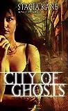 """City of Ghosts (Downside Ghosts, Book 3)"" av Stacia Kane"