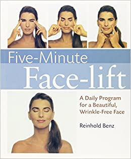 Five-minute Facelift: A Daily Program for a Beautiful ...