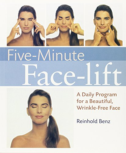 (Five-Minute Face-lift: A Daily Program for a Beautiful, Wrinkle-Free Face)