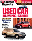 Consumer Reports Used Car Buying Guide 2003, Consumer Reports Books Editors, 0890439745