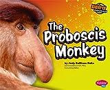 The Proboscis Monkey, Jody Sullivan Rake, 1429617403