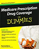 img - for Medicare Prescription Drug Coverage For Dummies book / textbook / text book