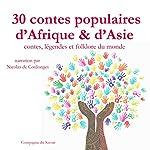 30 contes populaires d'Afrique et d'Asie (Contes, légendes et folklore du monde) | Frédéric Garnier