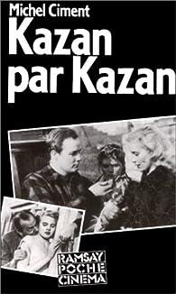 Kazan par Kazan par Elia Kazan