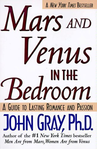 Mars and venus in the bedroom guide to lasting romance and passion mars and venus in the bedroom guide to lasting romance and passion a by fandeluxe Images
