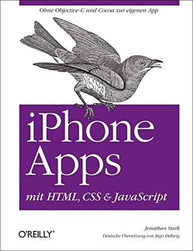 iPhone Apps mit HTML, CSS und JavaScript: Amazon.es: Jonathan ...