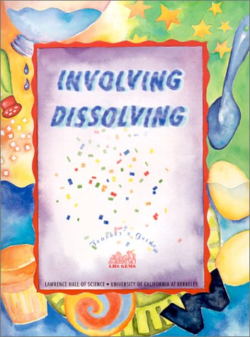 Involving Dissolving (Great Explorations in Math & Science)
