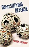Demystifying Defense