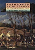 img - for Fashioned from Penury: Dress as Cultural Practice in Colonial Australia (Studies in Australian History) by Margaret Maynard (1994-01-01) book / textbook / text book