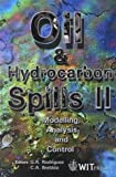 Oil and Hydrocarbon Spills II: Modelling, Analysis and Control - Water Studies Vol 8