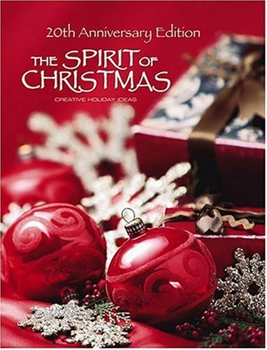Vintage The Spirit of Christmas Hardcover Book Ornament Templates Holiday Decor and Gifts Creative Holiday Ideas Step-by-Step Tutorials