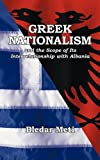 Greek Nationalism and the Scope of Its Interrelationship with Albania, Bledar Meti, 1452009368