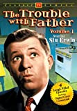 Trouble With Father:Vol 1 Classic