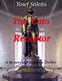 img - for The Cain Receptor: A Mystery and Suspense Thriller (The first in a series Book 1) book / textbook / text book