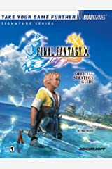 Final Fantasy X Official Strategy Guide (Brady Games Signature Series) Paperback