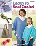 Learn to Bead Crochet, Nancy Nehring, 1590121074