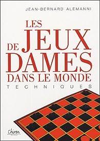 Les jeux de dames dans le monde par Jean-Bernard Alemanni
