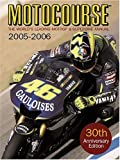 Motocourse Annual 2005/6: The World's Leading Moto GP and Superbike Annual