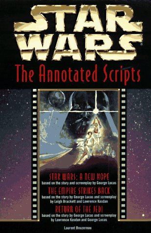 Star Wars: The Annotated Screenplays by Ballantine Books