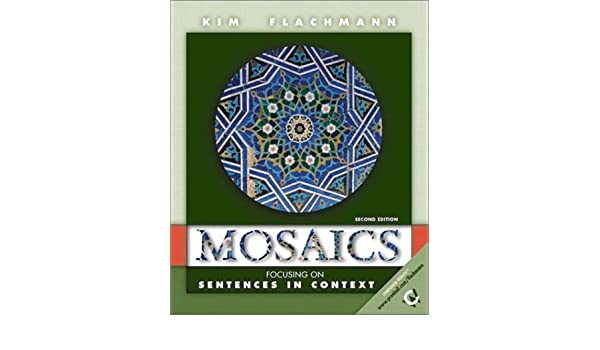 Amazon.com: Mosaics: Focusing on Sentences in Context (2nd Edition ...