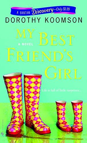 My Best Friend's Girl: A Novel