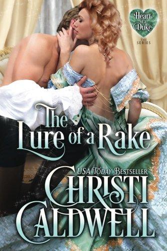 The Lure of a Rake (Heart of a Duke)