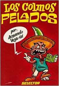 Colmos pelados (chistes para adultos): Vega Gil Armando: 9789684039209
