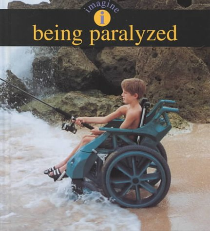 Being Paralyzed (Imagine (Vero Beach, Fla.).) (Beach Living Vero)