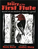 The Story of the First Flute, Hawk Hurst, 1887905537