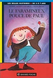 """Afficher """"Le faramineux pouce de Paul"""""""