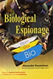 Biological Espionage, Alexander Kouzminov, 8170493072