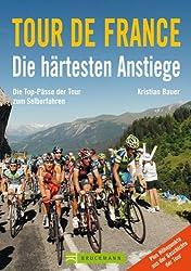 Tour de France - Die härtesten Anstiege