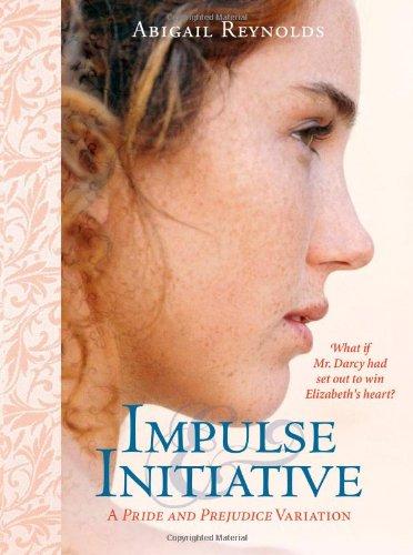 Impulse & Initiative (Pemberley Variations) by Brand: Sourcebooks Landmark